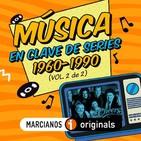 MARCIANOS 123: Música en Clave de Series. 1960-1990 (Vol. 2 de 2)