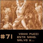 #71 Vanni Fucci esta vivo, a salvo y en el Infierno de Dan Simmons