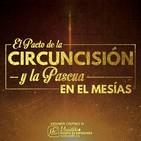 El Pacto de la Circuncisión y La Pascua en El Mesías – Kenner Ospino M.
