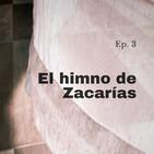 El Himno de Zacarías