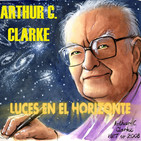 Luces en el Horizonte: ARTHUR C. CLARKE