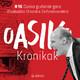 Oasiko Kronikak 16: Dusko gudariak gara (Euskadiko Orkrestra Sinfonikoarekin)