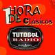 Episodio 2/ Señal de TutogolRadio Una Hora de Clásicos para todos.