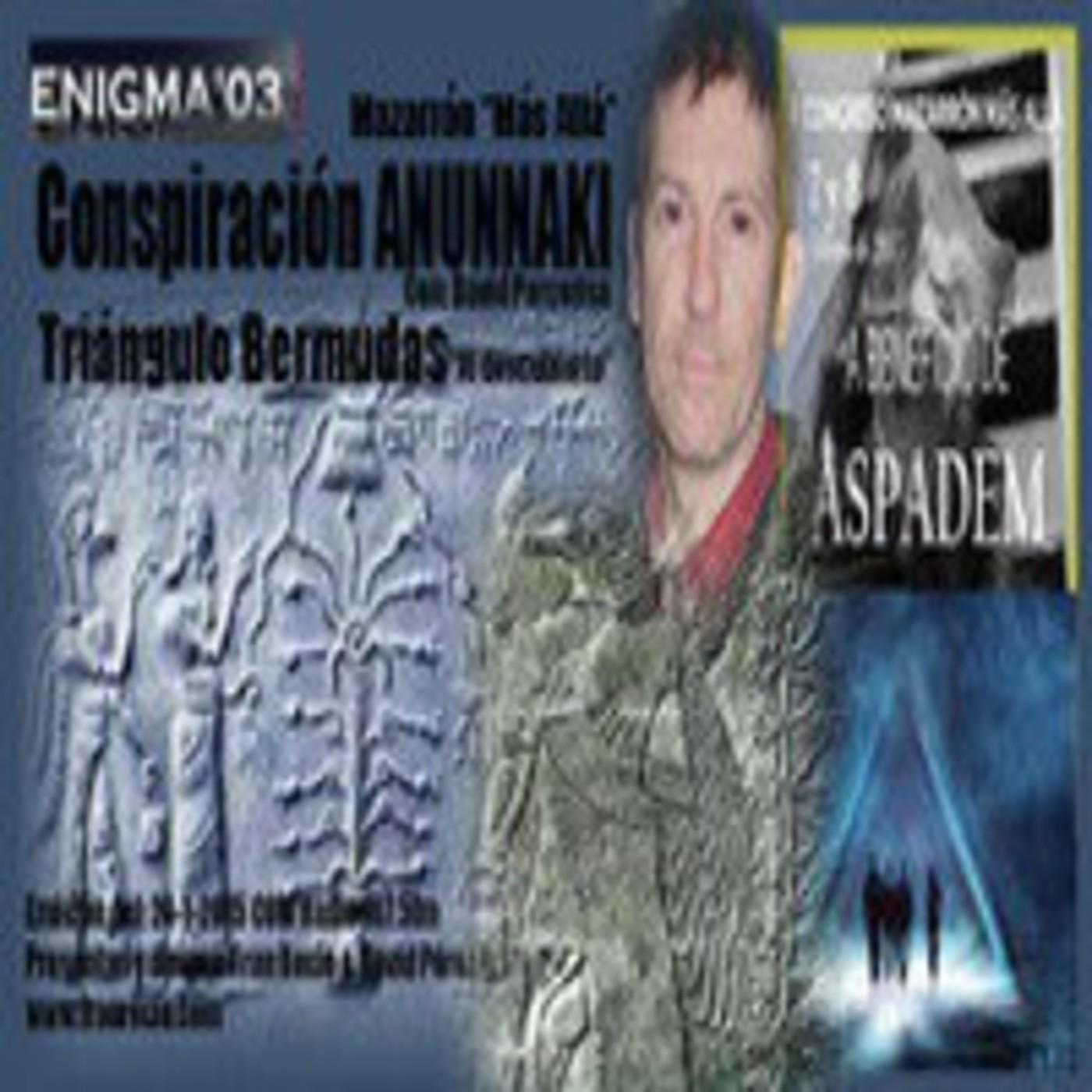 Enigma 03 Triángulo Bermudas - ANUNNAKIS - Mazarrón 2015 (24-1-2015)