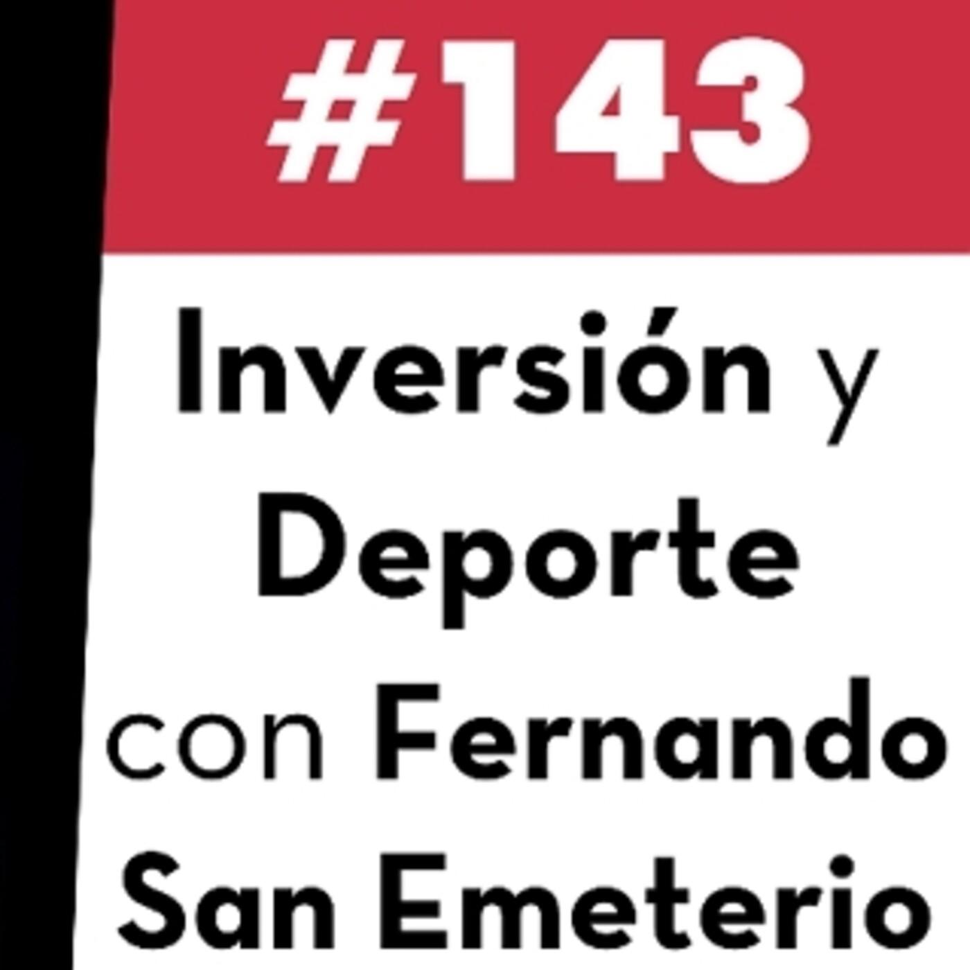 143. Inversión y Deporte con Fernando San Emeterio