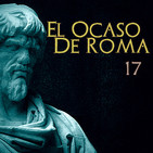 El Ocaso de Roma cap. 17: Horror Gótico