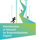 Introducción al Manual de Emprendimiento Digital