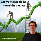 #129 – Las ventajas de la inversión pasiva - FTS