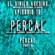 El Vinilo Asesino - Episodio 13 - Percal Part 4