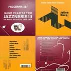 Programa 387: Jazznesis III i Julien Hucq