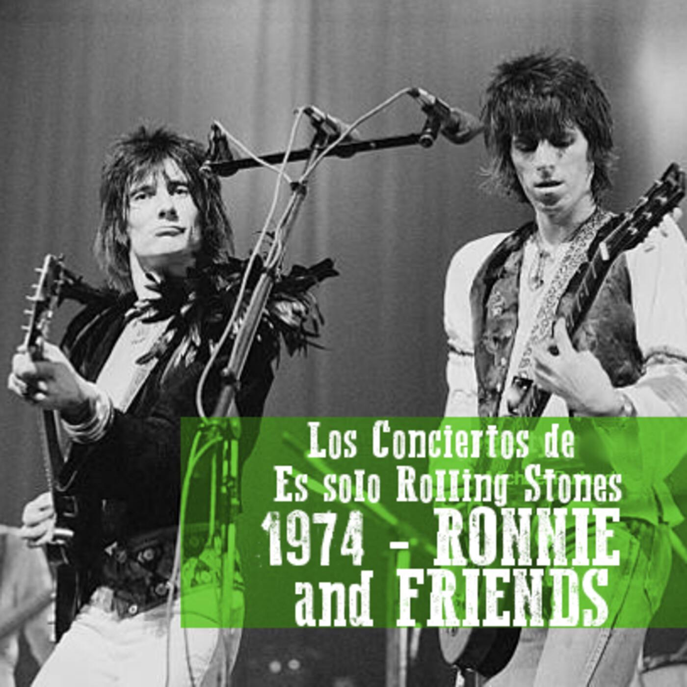 RON WOOD and FRIENDS 1974 - Los conciertos de Es solo Rolling Stones