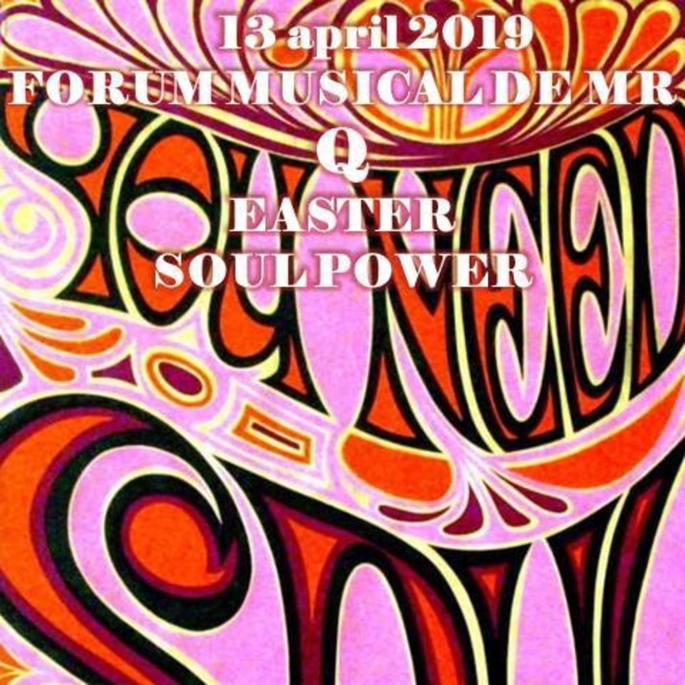 Forum musical de mr q # 585 easter funky soul power
