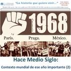 1968 Hace Medio Siglo:Contexto mundial de ese año importante II