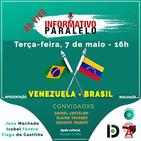 Venezuela-Brasil - Informativo Paralelo #92