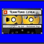 """TERRITORIO COVER EP. 2x5 """" BACKSTREET BOYS"""""""