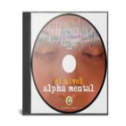 El nivel alpha mental - Alex day