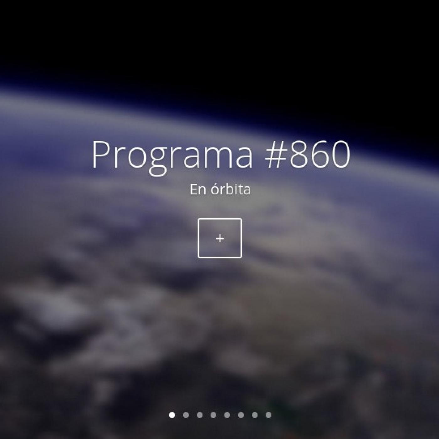 #860, en órbita
