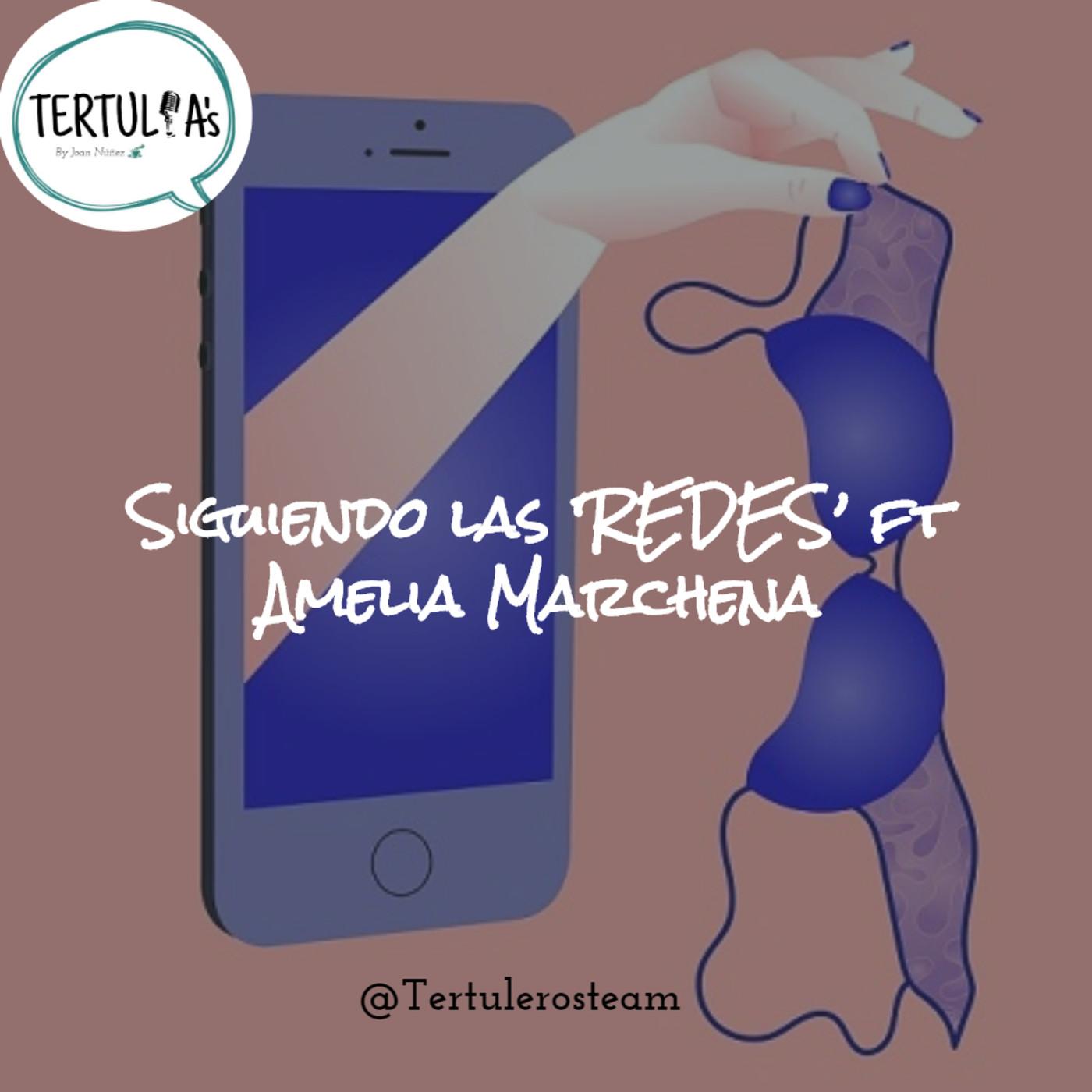 Siguiendo las REDES ft Amelia Marchena