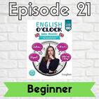 English o'clock 2.0 - Beginner Episode 21 (29.06.2020)