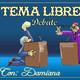 Tema Libre Con Damiana ( 12/9/19) Mundo de hombres, mujer empoderada
