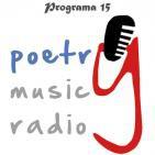 PoetryMusicRadio Programa 15 - 11.05.16