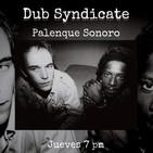 Palenque Sonoro en Conexión con Dub Syndicate