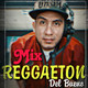 MIX REGGAETON DEL BUENO - DJ JB MIXES - Jhon Bogarin