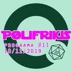 Polifrikis #011 - 10/12/2019