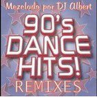 90's DANCE HITS REMIXES Mezclado por DJ Albert.mp3