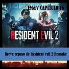 EM&V -Capítulo 16 - Resident evil 2 Remake