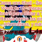 Dame una Shell - 2x06 Security Week 0x19 - Recaudan Bitcoins para matar a Trump, Russia contra los piratas informaticos,