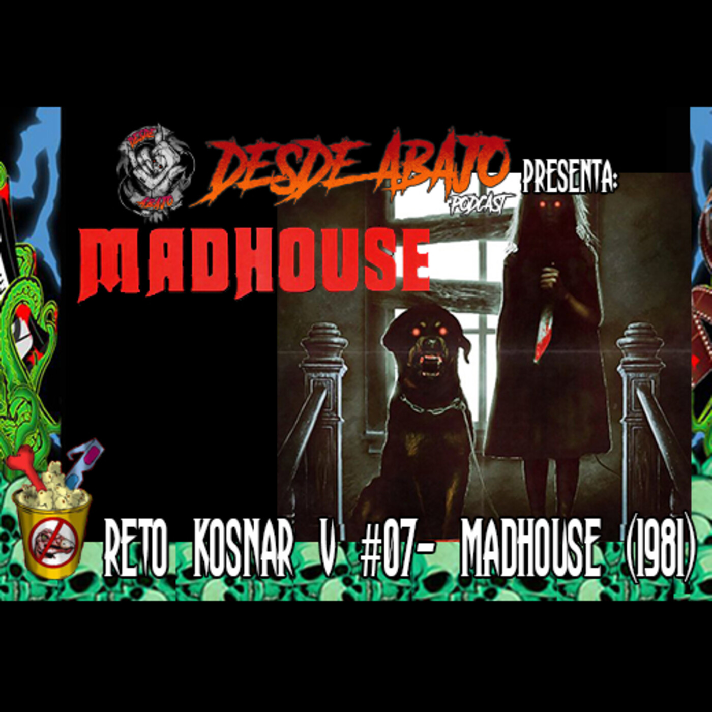 Reto Kosnar V #07- Madhouse (1981)