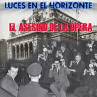 Luces en el Horizonte: EL ASESINO DE LA ÓPERA