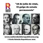 """""""18 de julio de 1936, El golpe de estado permanente"""""""