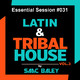 Session Latin & Tribal House 2017 VOL 3 by Saac Baley