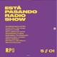 "Está Pasando Radioshow. Primavera Radio. Programa 5. ""Vergüenza ajena y EMO-GOTH"""