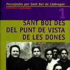 2020-03-05 MiP - 108 - Dones: Història i memòria a Sant Boi de Llobregat