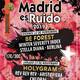 Especial Madrid es Ruido 2019