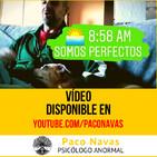 8:58 am - Somos Perfectos