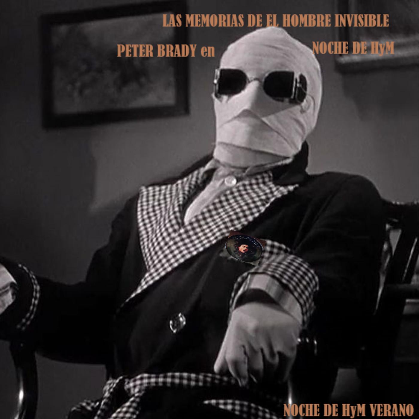 NochedeHyM-415-Verano - LAS MEMORIAS DE EL HOMBRE INVISIBLE. Cap. 2