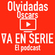 Las olvidadas de los Oscars (Reconciliarnos con nuestra historia) E12T1