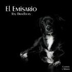 """""""El Emisario"""" de Ray Bradbury"""