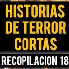 Historias de terror cortas 18 (recopilaciÓn de relatos de terror)