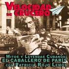 Mitos y leyendas cubanas. El Caballero de París.