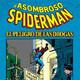 El Asombroso Spiderman: El peligro de las drogas-El cómic que rompió con la censura y ayudó a muchas personas