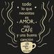 Un café... sin azúcar Estar enamorado