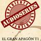 Expediente Audioseries - El Gran Apagon Capitulos 5, 6, 7 y 8 T1 entrevista Hector Socas (IAC)