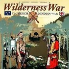 Episodio 032. Wilderness War