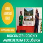 Bioconstrucción y Agricultura Ecológica - Albert Puy y Miquel Escobar