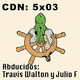 CdN 5x03 – Abducidos: Travis Walton y Julio F